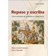 Repase Y Escriba by Maria Canteli Dominicis
