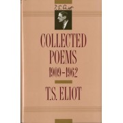 Collected Poems: 1909-1962 by T. S. Eliot