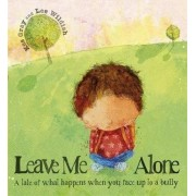 Leave Me Alone by Kes Gray
