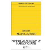 Numerical Solution of Markov Chains by William J. Stewart