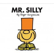Mr. Silly by Roger Hargreaves