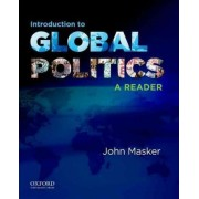 Introduction to Global Politics by John Masker