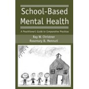 School-Based Mental Health by Ray W. Christner