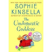 The Undomestic Goddess by Sophie Kinsella