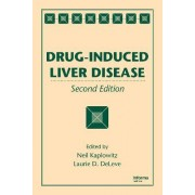 Drug-Induced Liver Disease by Neil Kaplowitz