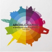 Archi-Graphic: An Infographic Look at Architecture by Frank Jacobus