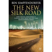 The New Silk Road by Ben Simpfendorfer
