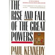 Rise and Fall of the Great Powers by Paul M. Kennedy