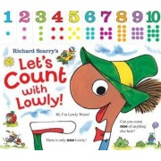 Richard Scarry's Let's Count with Lowly by Richard Scarry