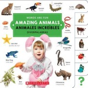 Amazing Animals/ Animales Increibles