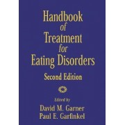 Handbook of Treatment for Eating Disorders by David M. Gardner