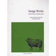 Savage Words: Invectives as a Literary Genre