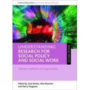 Understanding Research for Social Policy and Social Work by Saul Becker