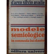 Modele Semiologice In Commedia Lui Dante - D'arco Silvio Avalle