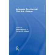 Language Development Over the Lifespan by Kees De Bot