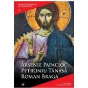 Mari Duhovnici Ai Neamului 2 - Arsenie Papacioc Petroniu Tanasa Roman Braga