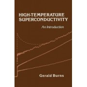 High Temperature Superconductivity by Gerald Burns