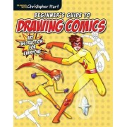 Beginner's Guide to Drawing Comics by Sixth&spring Books