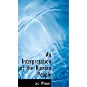 An Interpretation of the Russian People by Leo Wiener