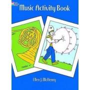 Music Activity Book by Ellen J. McHenry