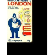 The Pocket Guide To London With 46 Pages Of Street Maps.