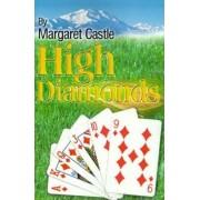High Diamonds by Margaret Castle