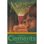 Week in the Woods by Andrew Clements