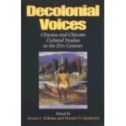 Decolonial Voices by Arturo J. Aldama