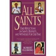 All Saints by Robert Ellsberg
