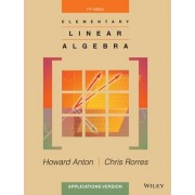 Elementary Linear Algebra Applications Version 11E by Howard Anton