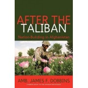 After the Taliban by James F. Dobbins