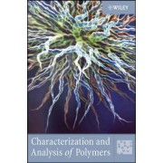 Characterization and Analysis of Polymers by Wiley