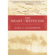The Heart of Mysticism: The Infinite Way Letters 1955-1959