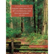 Student Manual for Corey's Theory and Practice of Counseling and Psychotherapy by Cengage