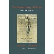 The Monstrosity of Christ by Slavoj Zizek