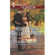 Reunited with the Lassiter Bride by Barbara Dunlop