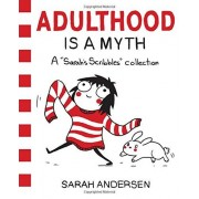 Sarah Andersen Adulthood Is A Myth (Sarah's Scribbles)