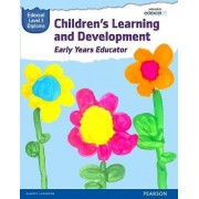 Pearson Edexcel Level 3 Diploma in Children's Learning and Development (Early Years Educator) Candidate Handbook by Kate Beith
