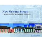 New Orleans Streets by Stephanie R. Bruno