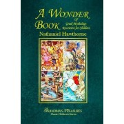 A Wonder Book of Greek Mythology Rewritten for Children by Grandma's Treasures