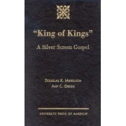 King of Kings by Douglas K. Mikkelson