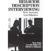 Behavior and Descriptive Interviewing by Tom Janz