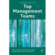 Handbook of Top Management Teams by Frank Bournois