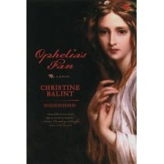 Ophelia's Fan by Christine Balint