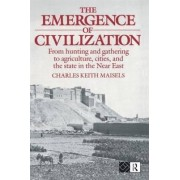 Emergence of Civilisation by Charles Keith Maisels
