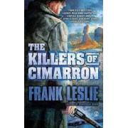 The Killers of Cimarron by Mrs Frank Leslie