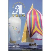 The New Book of Sail Trim by Ken Textor