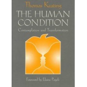 The Human Condition by Thomas Keating