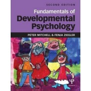 Fundamentals of Developmental Psychology by Peter Mitchell