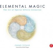 Elemental Magic: v. 1 by Joseph Gilland